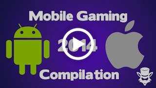 Video Kompilasi Game-Game Mobile Terbagus 2014